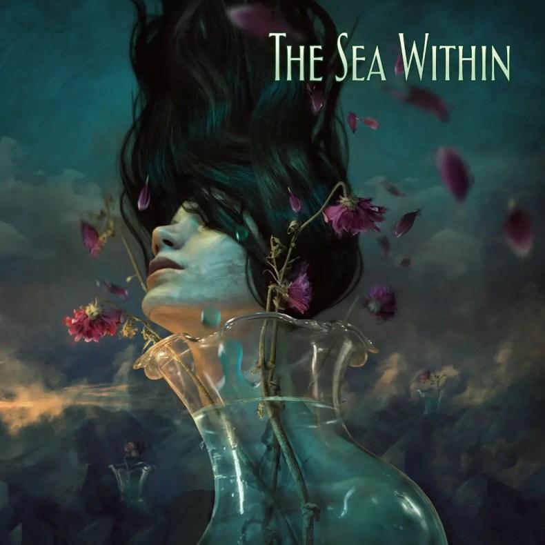 "Sea Within - REVIEW: THE SEA WITHIN - ""The Sea Within"""