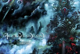 "Cosmicism - REVIEW: THE GREAT OLD ONES - ""Cosmicism"""