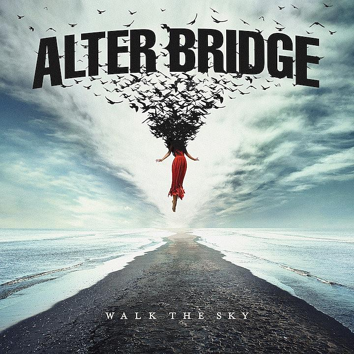"Walk The Sky - REVIEW: ALTER BRIDGE - ""Walk The Sky"""