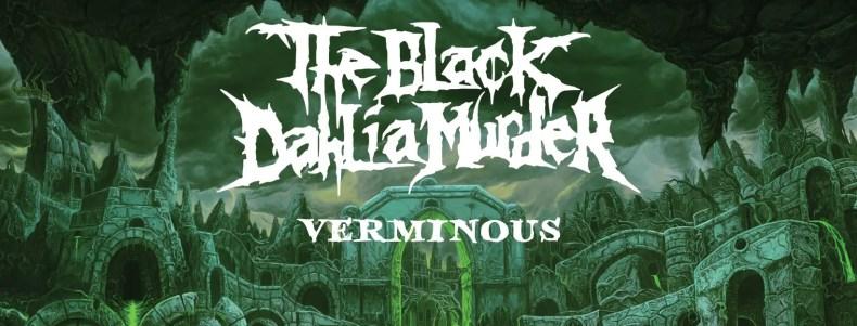 "black dahlia murder - REVIEW: THE BLACK DAHLIA MURDER - ""Verminous"""