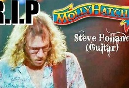 Steve Holland - MOLLY HATCHET Guitarist & Co-Founder Steve Holland Has Passed Away