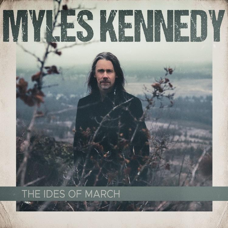 "MylesKennedy TheIdesofMarch cover2021 - REVIEW: MYLES KENNEDY - ""The Ides Of March"""