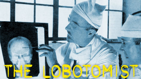 The Lobotomist (2008)