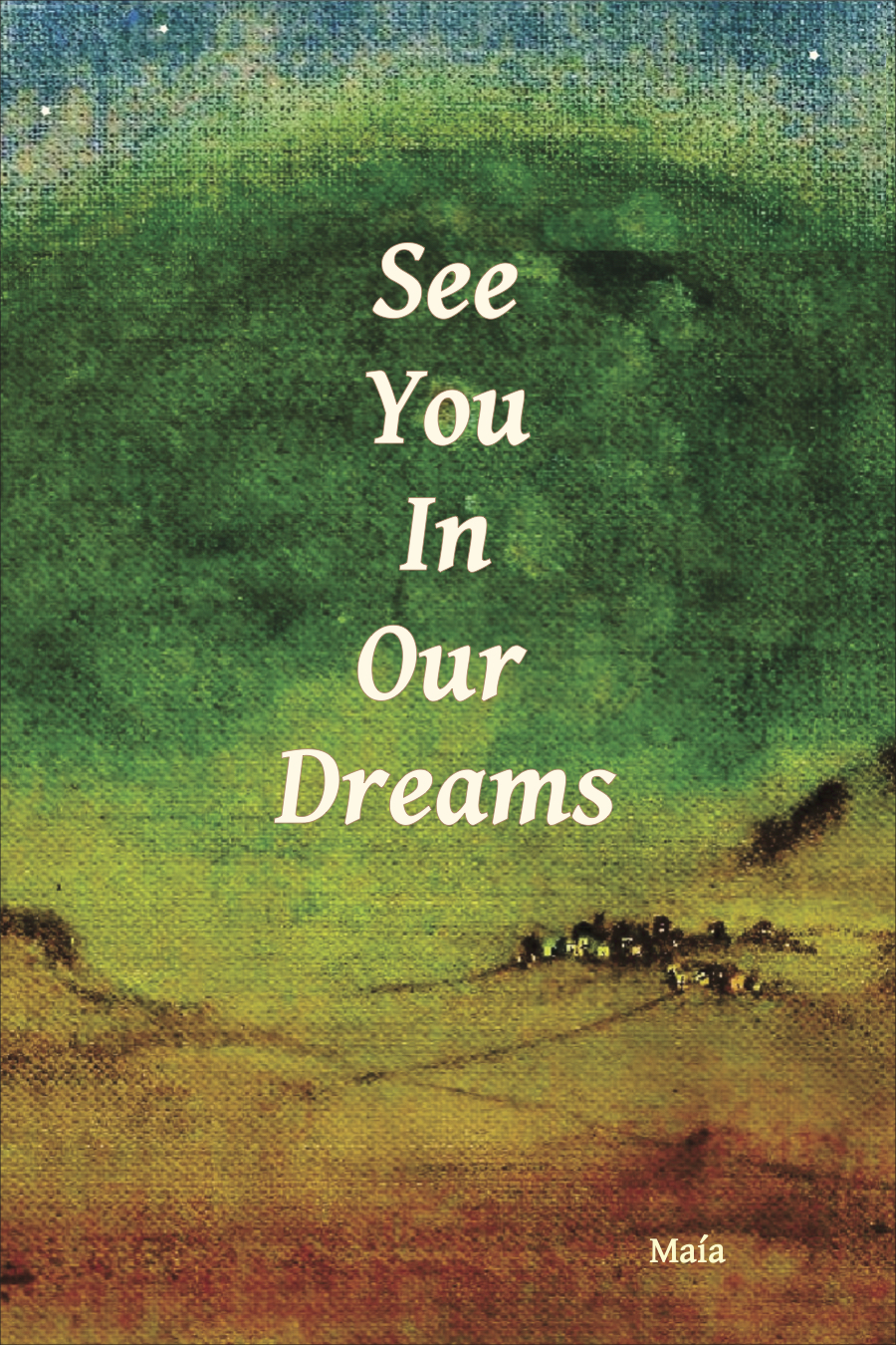 See You in Our Dreams