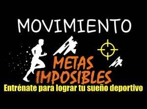 Movimiento metasimposibles.com entrénate para lograr tu sueño deportivo