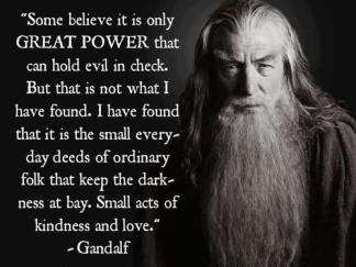 Do a small deed today to help Gandalf!