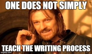 You Can't Teach the Writing Process: How to Make Writers by Showing Not Telling (1/3)