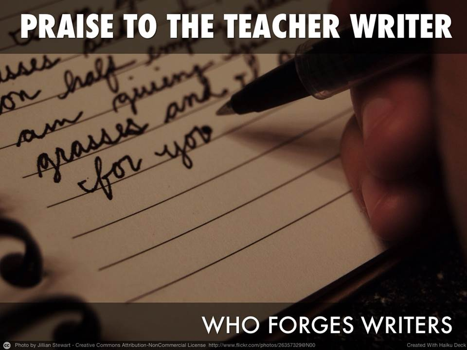 Praise To The Teacher Writer