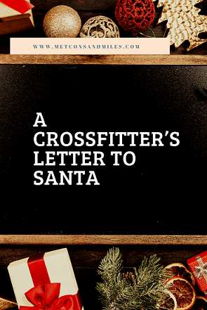 A CrossFitter's Letter to Santa