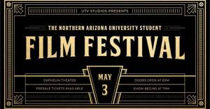 NAU STUDENT FILM FESTIVAL 2020 @ The Orpheum Theater