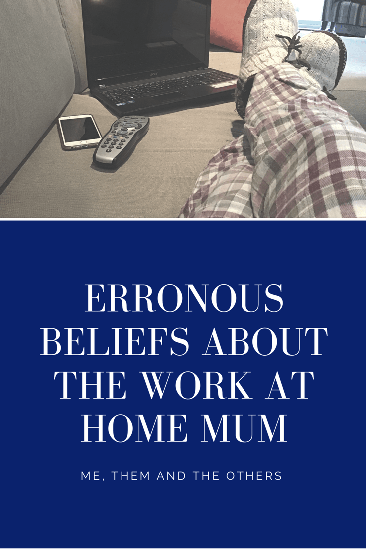 Erroneous Beliefs about the work at home mum