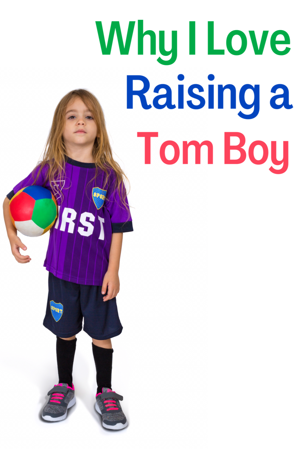 Raising a Tom boy - Picture of a girl in football kit