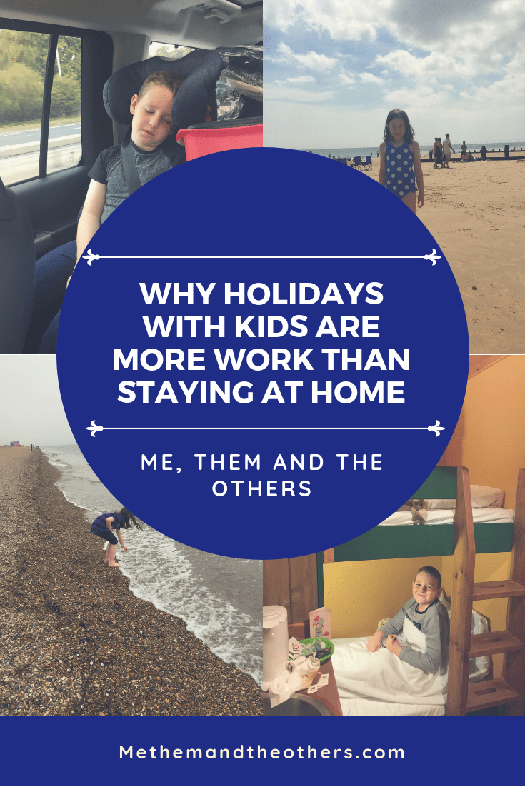 Why holidays with kids are more work than staying at home - Children on holidays