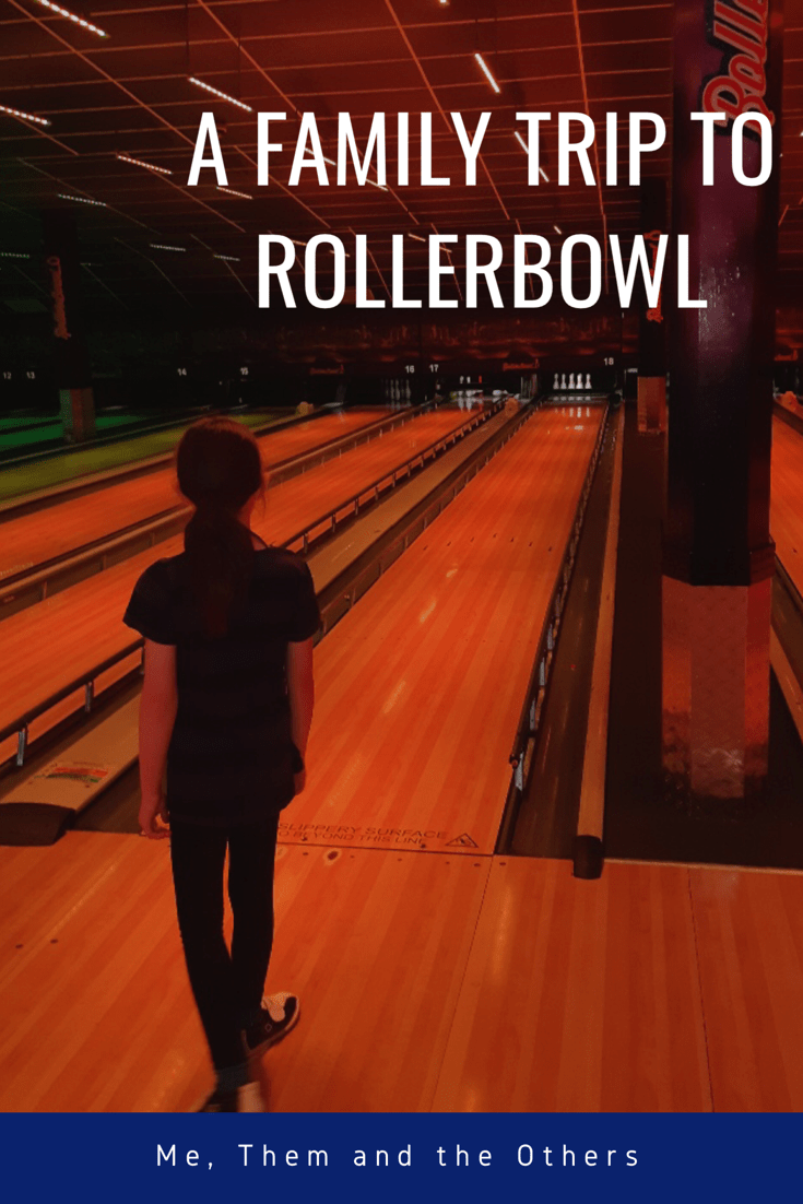 A family trip to Rollerbowl