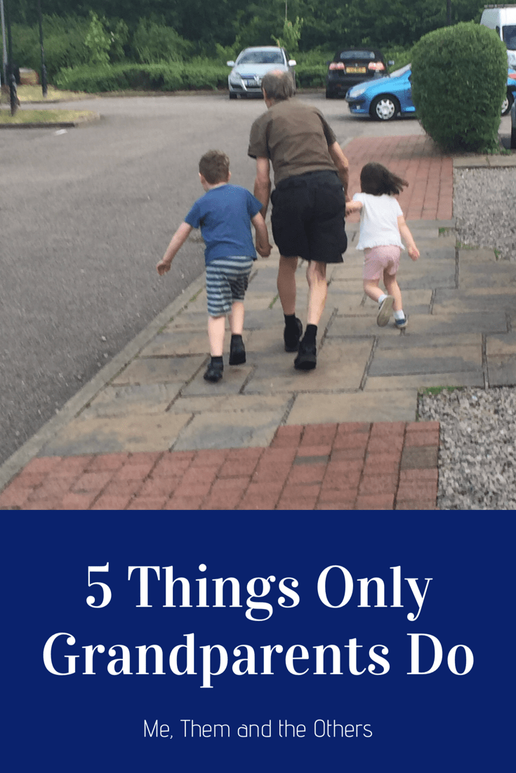 5 things only Grandparents do