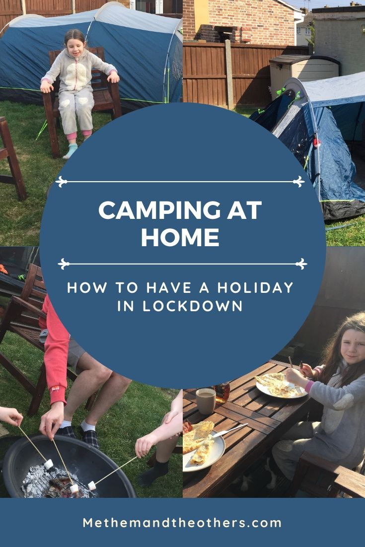 Camping at Home: How to have a holiday during lockdown