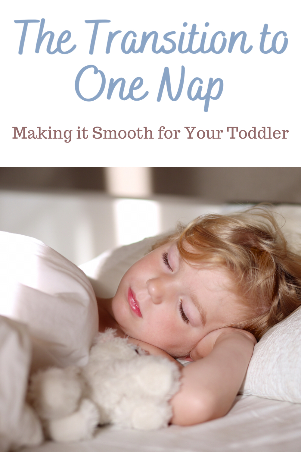 The transition to one nap, maki g it smooth for your toddler - A Sleeping Toddler