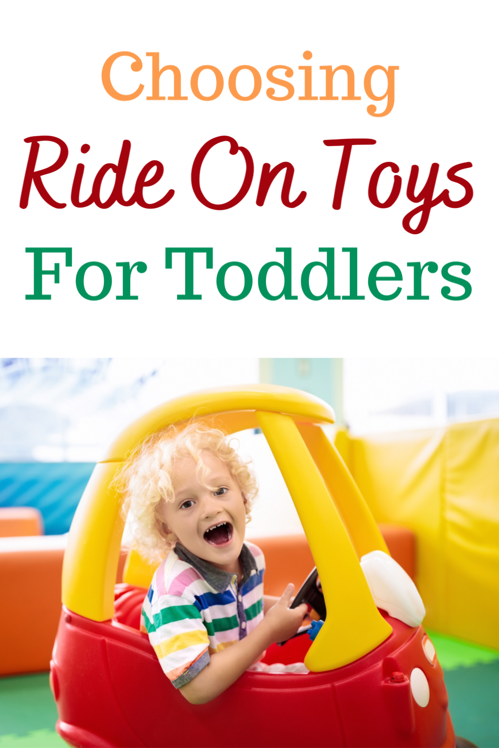 Choosing ride on toys for toddlers