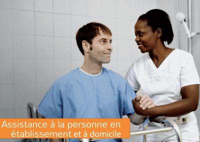 Assistance à la personne en établissement et à domicile (APED)