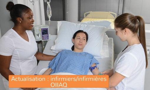 Actualisation : infirmiers / infirmières auxiliaires (OIIAQ)