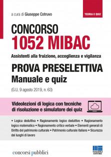 1052 MIBAC Assistenti alla fruizione, accoglienza e vigilanza. Prova preselettiva Manuale e quiz