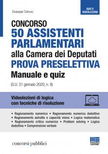 50 Assistenti parlamentari alla Camera dei Deputati - Manuale e quiz (G.U. 31 gennaio 2020, n. 9)