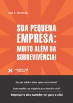Sua Pequena Empresa: Muito Além da Sobrevivência!  MÉTODO DO PRESIDENTE Transformamos Dono amador em Presidentes de sua própria empresa
