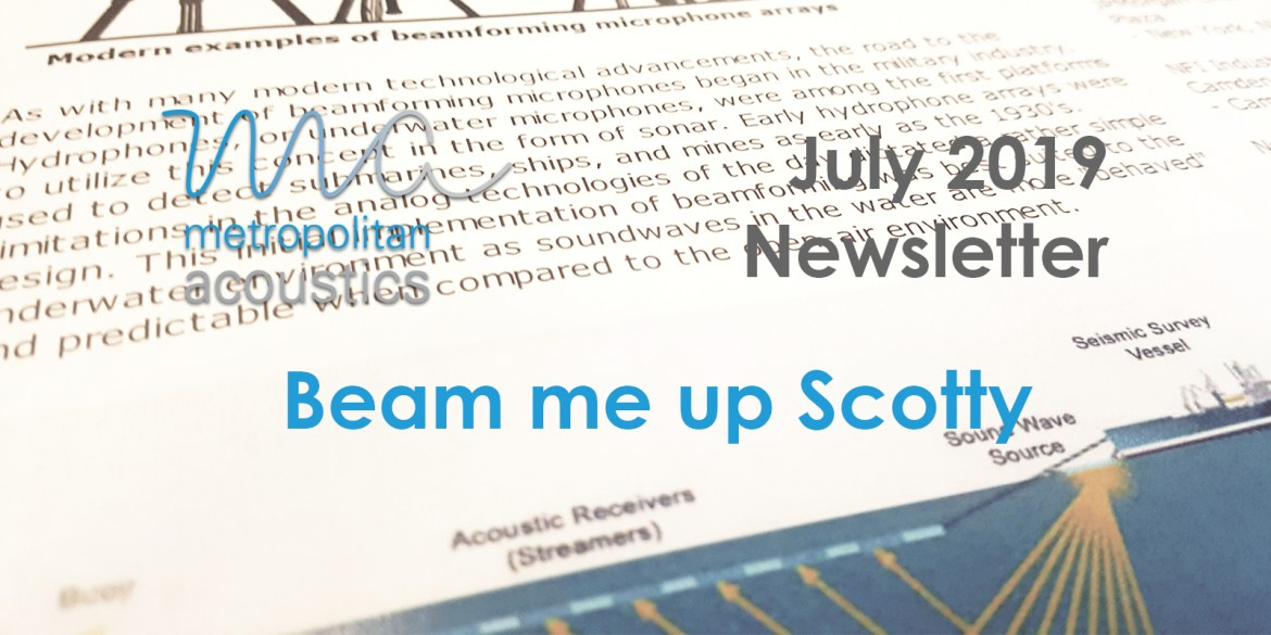 July 2019 Newsletter: Beam me up Scotty  -