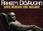 Raheem DeVaughn: Love Behind The Melody