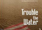 Trouble The Water reveals shocking truths