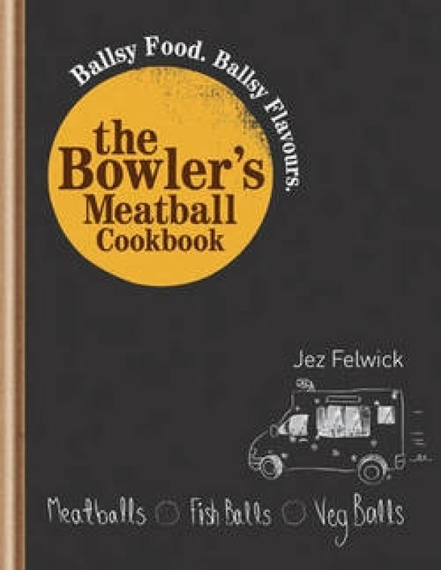 The Bowler's Meatball Cookbook