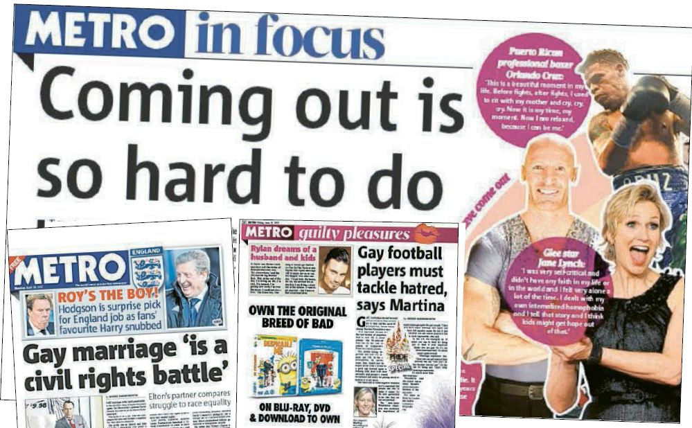 Proud: Metro has been praised by campaign group Stonewall for its 'balanced and extensive' coverage of gay issues in 2013