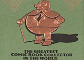 bledon Green: The Greatest Comic Book Collector In The World