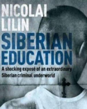 Siberian Education by Nicolai Lilin