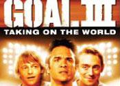 Goal III: Taking On The World