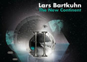 Lars Bartkuhn: The New Continent