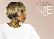 Mary J Blige: Growing Pains