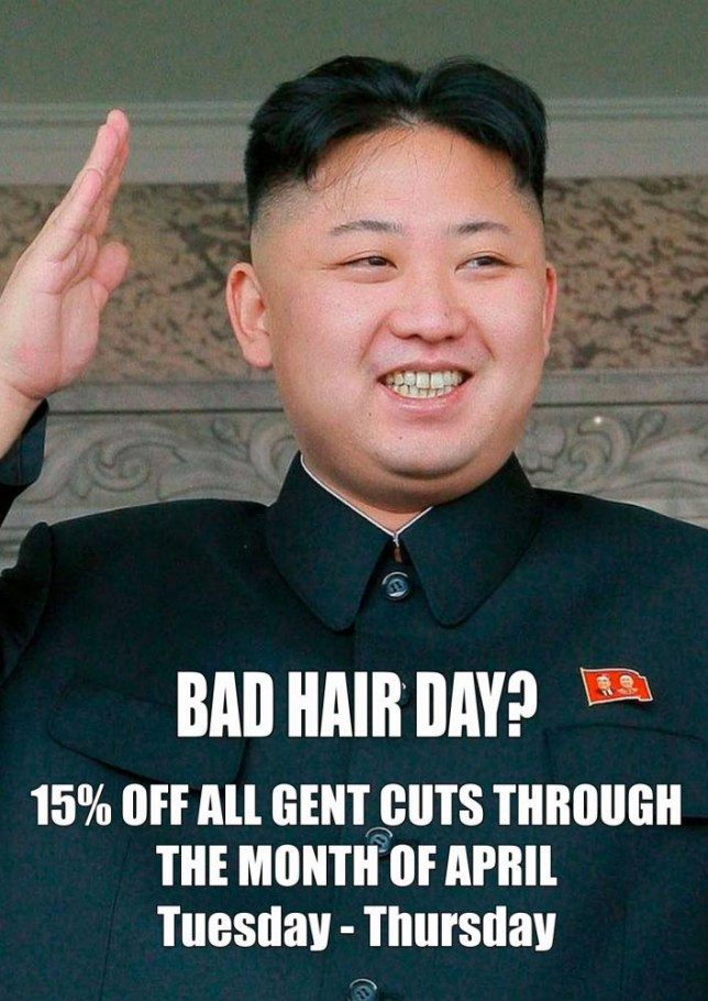 """Handout photo issued by M&M Hair Academy in South Ealing, west London, of window poster poking fun at North Korean leader Kim Jong-un unusual hairstyle, as North Korean officials visited the salon over the display of their leader's poster in the salon's window. PRESS ASSOCIATION Photo. Issue date: Tuesday April 15, 2014. Staff at the salon, put up the poster with """"Bad Hair Day?"""" emblazoned across a picture of Kim Jong-un, with details of a special offer on men's haircuts in April. The dictator sports a striking hairdo which is shaved around the sides and then longer on top. Barber Karim Nabbach, 26, said that salon manager Mo Nabbach was confronted by two men claiming to be officials from the country, demanding to know his name. See PA story POLICE NorthKorea. Photo credit should read: M&M Hair Academy/PA Wire NOTE TO EDITORS: This handout photo may only be used in for editorial reporting purposes for the contemporaneous illustration of events, things or the people in the image or facts mentioned in the caption. Reuse of the picture may require further permission from the copyright holder."""