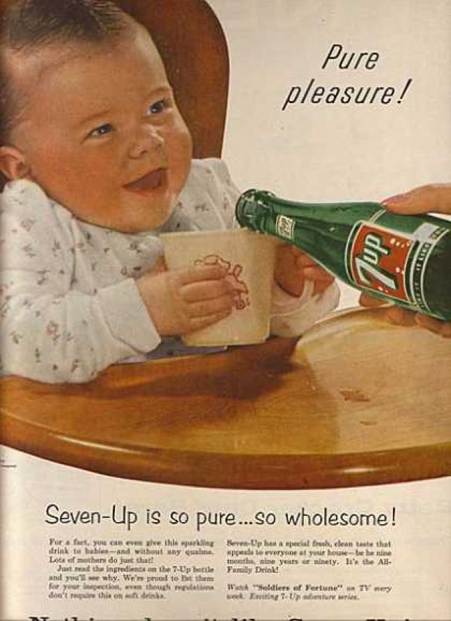 7 Up: it's so pure and wholesome, you can give it to your baby (Picture: http://www.vintageadbrowser.com/)