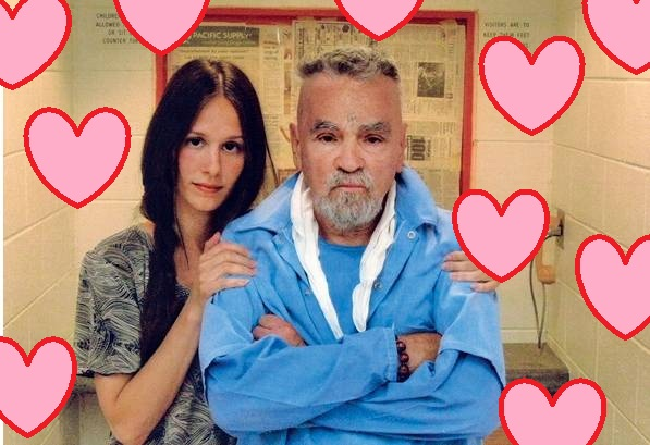 How is Charles Manson getting married and I'm still f****** single?