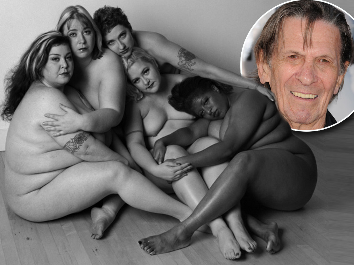 These stunning pics of larger ladies were taken by Leonard Nimoy