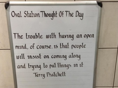 Tube station's 'Thought Of The Day' sign is the perfect tribute to Sir Terry Pratchett