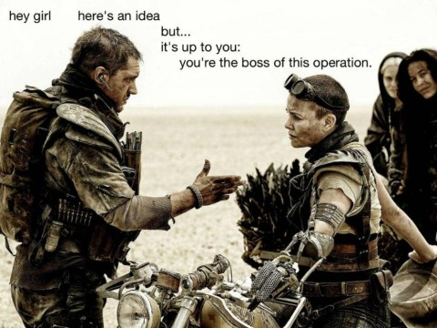 Hey girl, Mad Max has his own feminist Tumblr and it's perfection