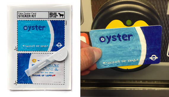 You can now buy stickers to make your real Oyster Card look like a fake Oyster Card