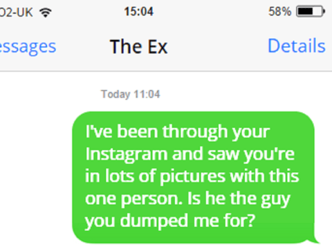 10 things we wish we could text our ex