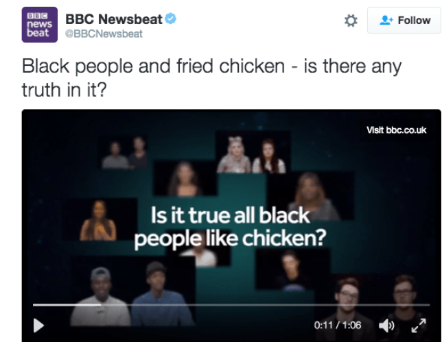 The BBC has been critcised for a tweet asking if black people like fried chicken (Picture: BBC Newsbeat/Twitter)
