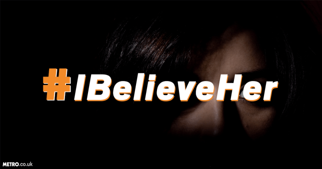 #IBelieveHer: Why Are Women So Often Disbelieved when it comes to sexual abuse and violence?