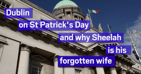 We went to Dublin to find out all about St Patrick's forgotten wife