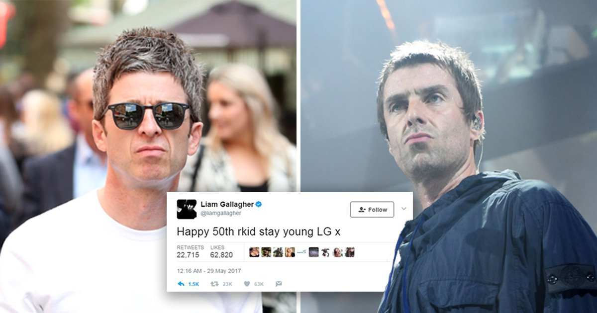 Liam Gallagher sent Noel a birthday tweet to remind him he's an 'old fart'