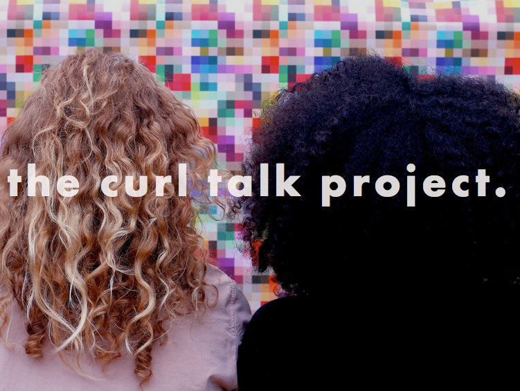 The Curl Talk Project is here to get us discussing all things curls, race and femininity